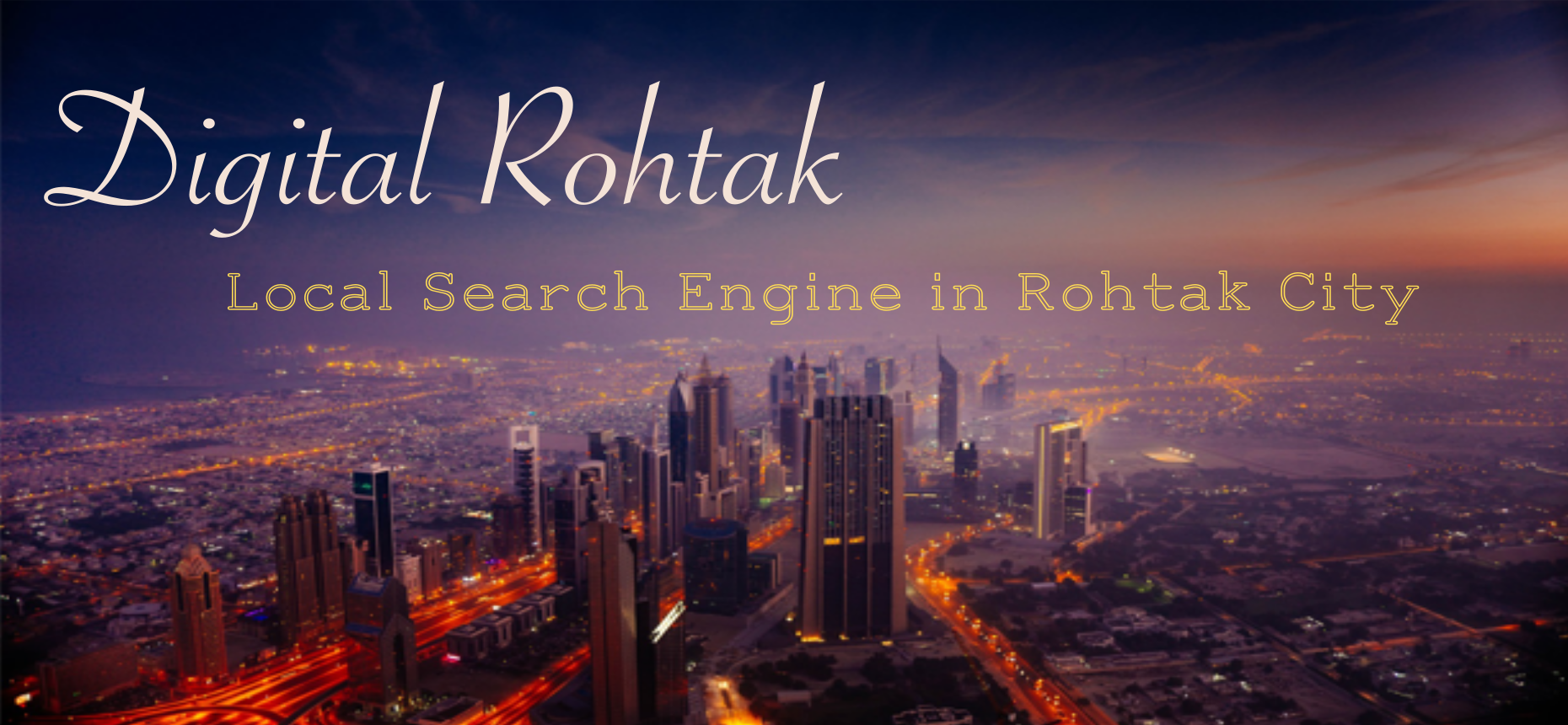 Welcome to Digital Rohtak